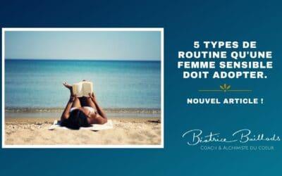 5 types de routine qu'une femme sensible doit adopter