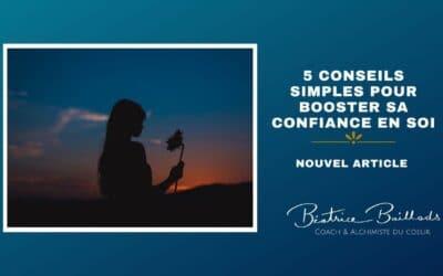 5 conseils simples pour booster sa confiance en soi